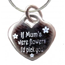 If Mums were Flowers Sterling Silver Engraved Necklace