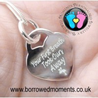 Your First Breath Took Ours Away Necklace