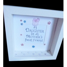 A Daughter is a Mothers Best Friend Frame