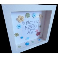 If Mothers were Flowers Frame